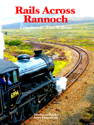 Rails Across Rannoch - Bill Williams